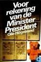 Voor rekening van de minister-president