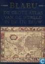 De grote atlas van de wereld in de 17e eeuw