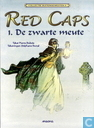 Strips - Red Caps - De zwarte meute