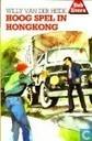Hoog spel in Hong-Kong
