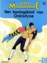 Comic Books - Axel Moonshine - Het koningskind van Onirodyne