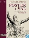 """Foster e Val - Los Trabajos y los dias del creador de """"Prince Valiant""""."""