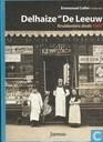 """Delhaize """"de Leeuw"""" Kruideniers sinds 1867"""