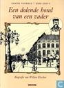Een dolende hond van een vader - Biografie van Willem Elsschot