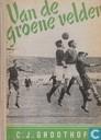 Van de groene velden - Belevenissen gedurende een halve eeuw voetbalsport