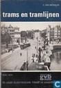 70 jaar electrische tram in Amsterdam 1900-1970