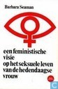 Een feministische visie op het sexuele leven van de hedendaagse vrouw
