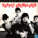 Happily Unemployed