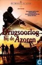 Drugsoorlog bij de Azoren