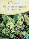 Miniwijngaard in uw tuin