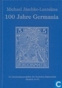 100 Jahre Germania