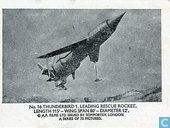Thunderbird 1. Leading rescue rocket.Length 115' - wing span 80' - diameter 12'.