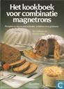 Het kookboek voor combinatie magnetrons