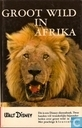 Groot Wild in Afrika