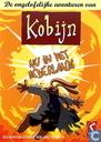 De ongelofelijke avonturen van Kobijn nu in het Nederlands