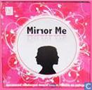 Mirror Me - Spiegel jezelf door de ogen van een ander