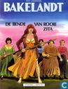 Comic Books - Bakelandt - De bende van Rooie Zita