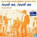 Touch Me, Touch Me