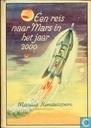 Een reis naar Mars in het jaar 2000