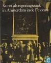 Kunst als regeringszaak in Amsterdam in de 17e eeuw