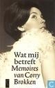 Wat mij betreft +Memoires van Corry Brokken