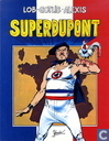 Comic Books - Superdupont - Superdupont