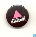 Action = Life