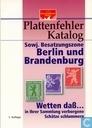 Plattenfehler Katalog Sowjetische Besatzungszone Berlin und Brandenburg