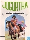 Bandes dessinées - Jugurtha - Het eiland van de opstanding