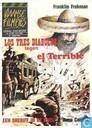 Los tres diabolos tegen El Terrible + Een sheriff in de knel