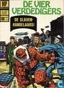 Comics - Fantastischen Vier, Die - De slavenhandelaars