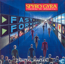 Disques vinyl et CD - Spyro Gyra - Fast Forward