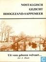 Nostalgisch Gezicht Hoogezand-Sappemeer: Uit veen geboren welvaart...