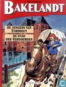 Comic Books - Bakelandt - De jongens van Turnhout + De stad der verdoemden