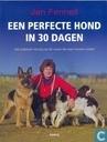 Een perfecte hond in 30 dagen