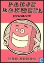 Pakje Bakmeel presenteert