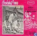Schallplatten und CD's - Cocktail Trio, Het - Sevilla (Wat was het toen warm)