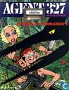 Comics - Agent 327 - Cacoïne en commando's - Dossier veertien