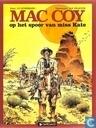 Strips - Mac Coy - Op het spoor van Miss Kate