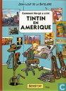Tintin en Amérique - Comment Hergé a créé