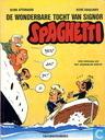 Comic Books - Spaghetti [Attanasio] - De wonderbare tocht van signor Spaghetti