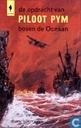De opdracht van Piloot Pym boven de oceaan