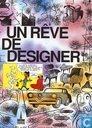 Un rêve de designer
