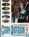 The Complete Gerry Anderson Episode Guide