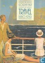 The golden age of travel 1880-1935