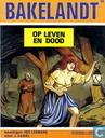 Comics - Bakelandt - Op leven en dood