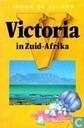 Victoria in Zuid-Afrika