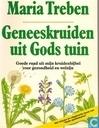 Geneeskruiden uit Gods tuin