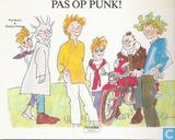 Pas op punk!