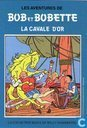 """4671 - Bob et Bobette """"La cavale d'or"""""""